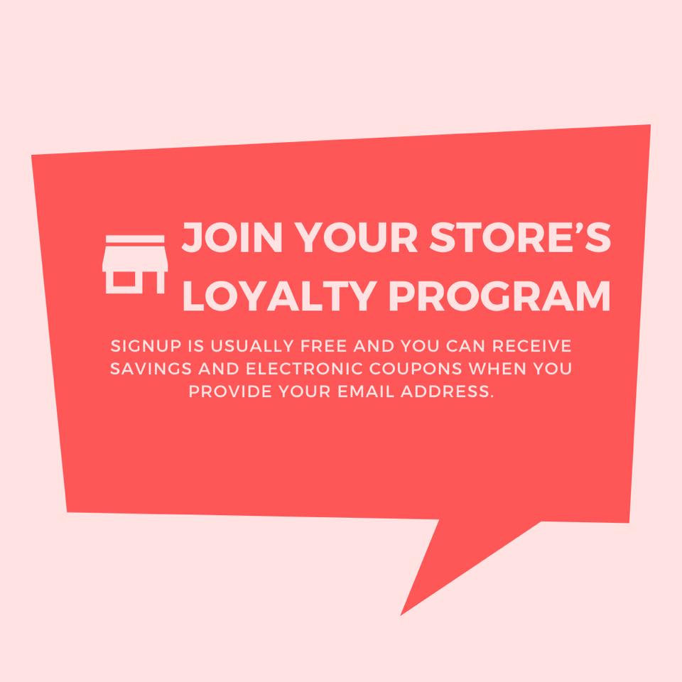 join your stores loyalty program